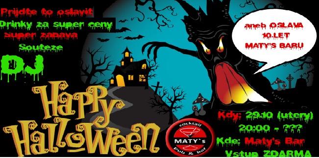 Maty's bar oslaví Halloween a narozeniny zároveň