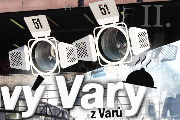 VýVary z Varů II: Atmosféra a Fashion Market